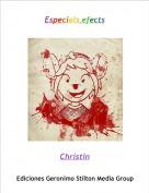 Christin - Especials efects