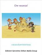 cocacolamisteriosa - Che vacanza!