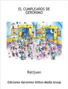 Ratijuan - EL CUMPLEAÑOS DE GERONIMO