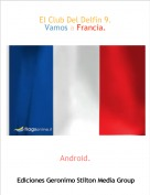 Android. - El Club Del Delfín 9.Vamos a Francia.