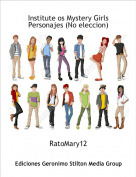 RatoMary12 - Institute os Mystery Girls Personajes (No eleccion)