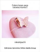 rakukipuchi - Colecciones para ratoescritores!!
