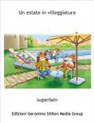 superben - Un estate in villeggiatura