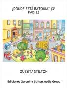 QUESITA STILTON - ¿DÓNDE ESTÁ RATONIA? (3ª PARTE)