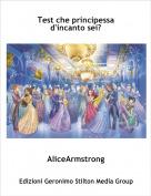 AliceArmstrong - Test che principessa d'incanto sei?