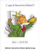 Kry----<3<3<3!! - L' app di Geronimo Stilton!!!