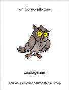Melody4000 - un giorno allo zoo