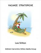 Lea Stilton - VACANZE  STRATOPICHE