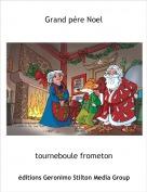 tourneboule frometon - Grand pére Noel