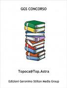 Topoca@Top.Astra - GGS CONCORSO