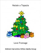 Love Fromage - Natale a Topazia