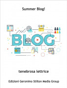 tenebrosa lettrice - Summer Blog!