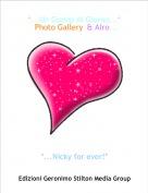 *...Nicky for ever!* - *...Un Gossip Al Giorno...*°Photo Gallery°& Alro...