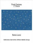 Raton Loco - Final Fantasy1º Parte