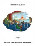 Jorge - Un día en el cine