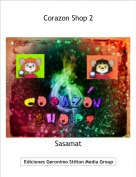 Sasamat - Corazon Shop 2