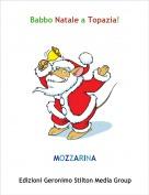 MOZZARINA - Babbo Natale a Topazia!