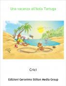 Crici - Una vacanza all'Isola Tartuga