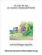 martuchalagarrapucha - el club de teaun verano ratoescalofriante