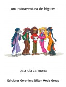 patricia carmona - una ratoaventura de bigotes