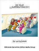 De sarita24444 - UN VIAJE¡¡¡SUPERRATONICO!!!