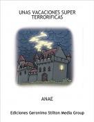 ANAE - UNAS VACACIONES SUPER TERRORIFICAS