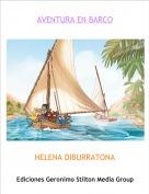 HELENA DIBURRATONA - AVENTURA EN BARCO