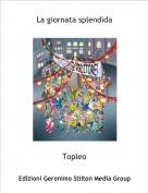 Topleo - La giornata splendida