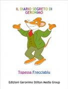 Topessa Frecciablu - IL DIARIO SEGRETO DI GERONIMO