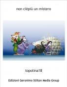 topolina18 - non cìèpiù un mistero