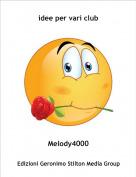 Melody4000 - idee per vari club