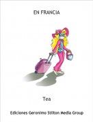 Tea - EN FRANCIA