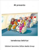 tenebrosa lettrice - Mi presento
