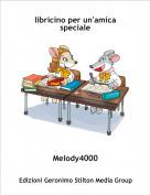 Melody4000 - libricino per un'amica speciale