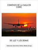 DE LUZ Y LOS DEMAS - COMIENZO DE LA SAGA EN COMIC