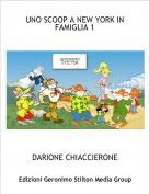 DARIONE CHIACCIERONE - UNO SCOOP A NEW YORK IN FAMIGLIA 1