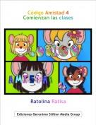Ratolina Ratisa - Código Amistad 4Comienzan las clases