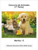 Marthy <3 - Concurso de Animales(1ª Parte)