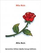 Mila Muis - Mila Muis