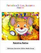 Ratolina Ratisa - Periodista Stilton,¡lo siento mucho!