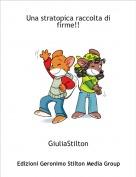 GiuliaStilton - Una stratopica raccolta di firme!!