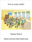 Topessa Relevè - Viva le scuole medie!