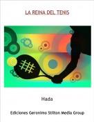 Hada - LA REINA DEL TENIS