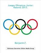 Benjamin7. - Juegos Olímpicos Junior:Ratonia 2013.