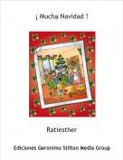 Ratiesther - ¡ Mucha Navidad !