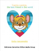 llulia roecomedia - Cuenta cuentos, the best friend in the world