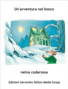 neina codarossa - Un'avventura nel bosco