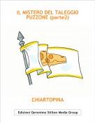 CHIARTOPINA - IL MISTERO DEL TALEGGIO PUZZONE (parte2)