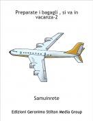 Samuinrete - Preparate i bagagli , si va in vacanza-2