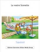Topolini4 - Le nostre Scenette